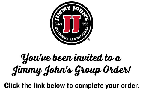 Jimmy John's Logo - You've been invited to a Jimmy John's Group Order. Click the link below to complete your order.