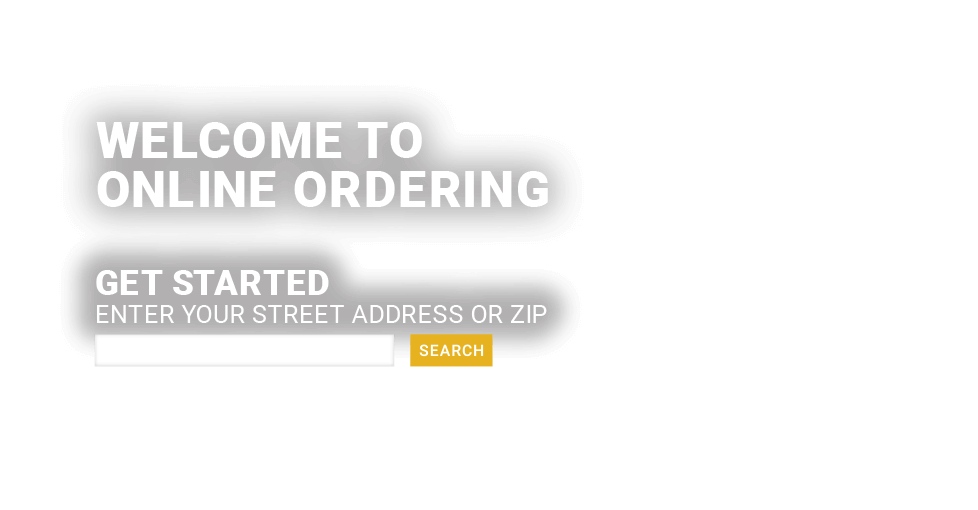Welcome to Online Ordering! Get started.