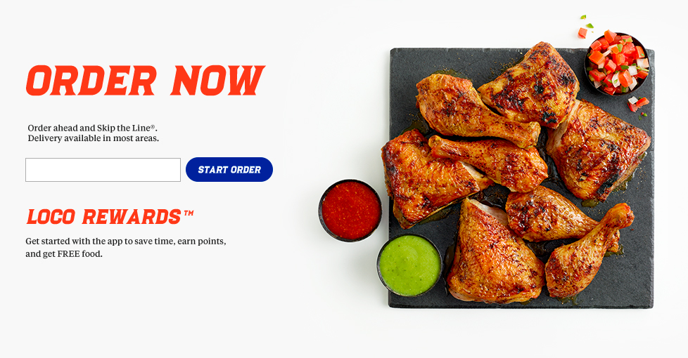 Select locations. Join Loco rewards. Earn. Redeem! Free Original Pollo Bowl when you download our app and join Loco Rewards. Order ahead fresh from the grill. Delivery now available! 