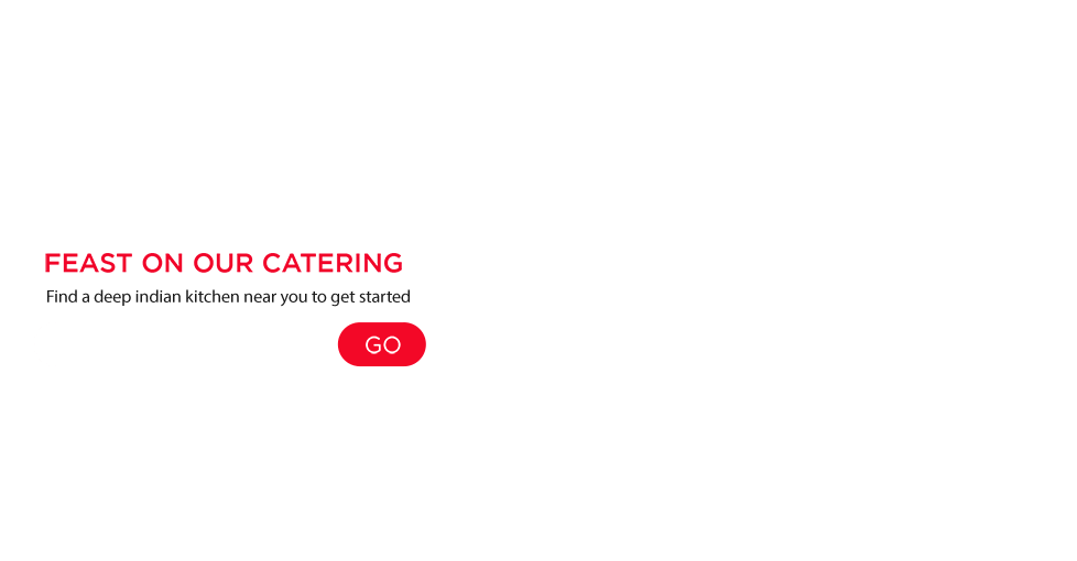 Feast on our catering. Find a Deep Indian Kitchen near you to get started.