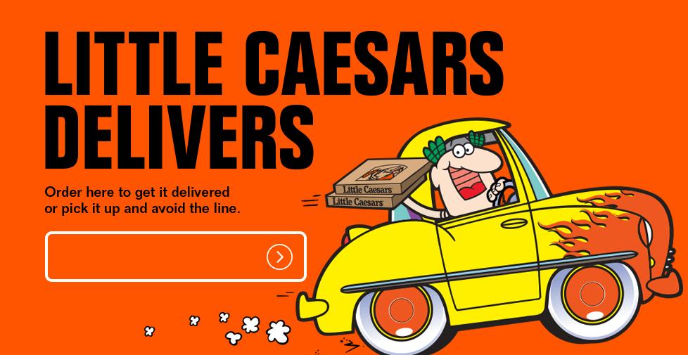 Little Caesars Delivers