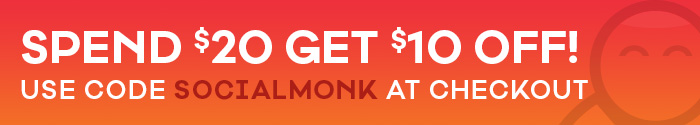 Spend $20 Get $10 Off! Use code SOCIALMONK at checkout