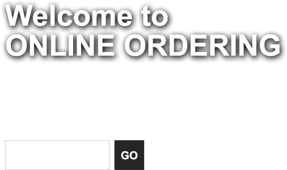 Welcome to Online Ordering