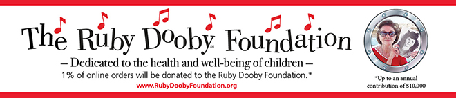 The Ruby Doody Foundation. - Dedicated to the health and well-being of children - 1% of online orders will be donated to the Ruby Dooby Foundation.